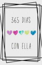 365 dias con ella (#1)➳malik. by my_crazy_life