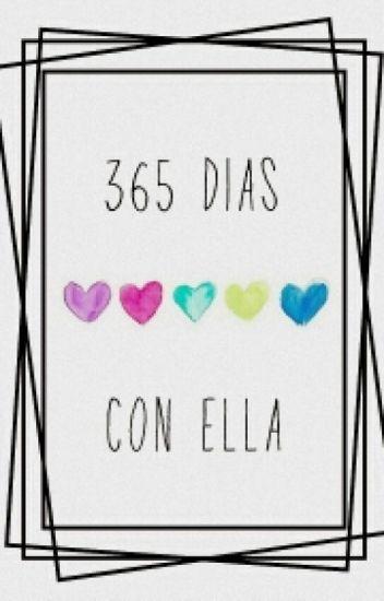 365 dias con ella (#1)➳malik.