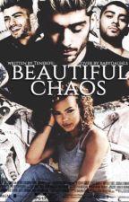 Beautiful Chaos (Z.M Fanfic) by Tenerife-