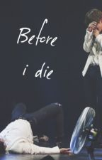 Before I die ➳kookv by blesstaekxok