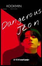 Dangerous Jeon•||KOOKMIN  by 016melanie