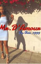 Mr. D'Amour (BWWM) by Bae_1999