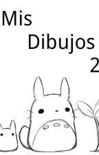 Mis dibujos 2 (( completa )) by Carriot_The_Fox