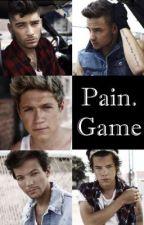 Pain.Game (1D Fanfic) by 1warriorDollLC