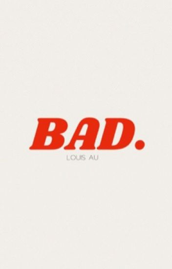 bad. • louis.tomlinson ✓