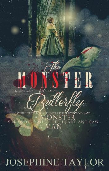 The Monster and the Butterfly🦋 (EDITING)