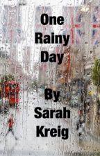 One Rainy Day by SarahKreig