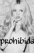 Prohibida by maria_paz27