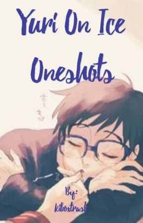 Yuri on Ice One Shots - Yuuri x reader (angst) ~Never knew I needed