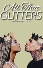 All That Glitters | Chris Brown  & Beyoncé by -theroyalbrown-