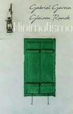 Minimalismo by gleisonranck