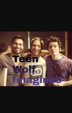 Teen Wolf Imagines by Ginger_Snap_04