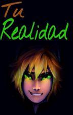 Tu Realidad by Kaalgari