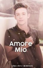 「Amore Mío」Lutteo | completa.  by lufanfictions
