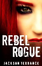 Rebel Rogue by JacksonTerrance