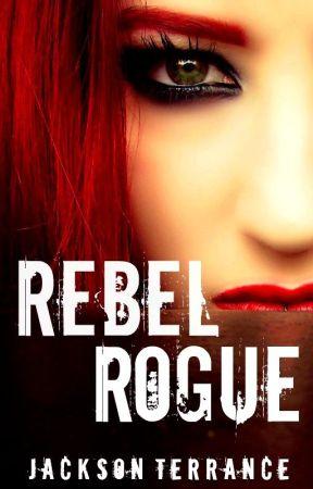 Rebel Rogue by JacksonTerrance