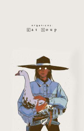 ‹ cat soup › by organicos