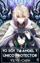 Yo soy tu ángel y único protector [MikaYuu, ReCus, KimiYoi] |En Edición| by Yeye-chan