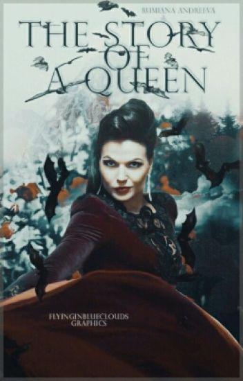Историята на една кралица.