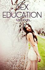 SEX EDUCATION by IvyEunoia_