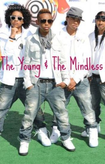 The Young & The Mindless