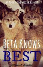 Beta Knows Best by xXSilenceTheBeastXx