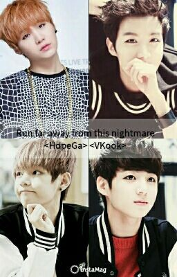 Run Far Away From This Nightmare <HopeGa> <VKook>