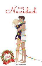 Hasta Navidad [Sueños de Navidad #1] by Anklebitters94