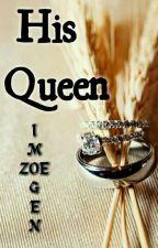 His Queen by Imogen_Zoe