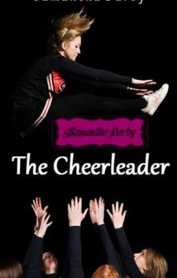The Cheerleader!