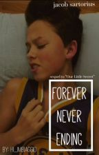 Forever Never Ending (Jacob Sartorius) || sequel to Our Little Secret  by hi_imbiaggio