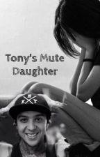 Tony's Mute Daughter  by Teenwolfmk55