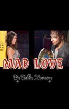 Mad Love by bellakovary