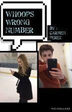 WHOOPS Wrong Number  by Carmen_stilinski