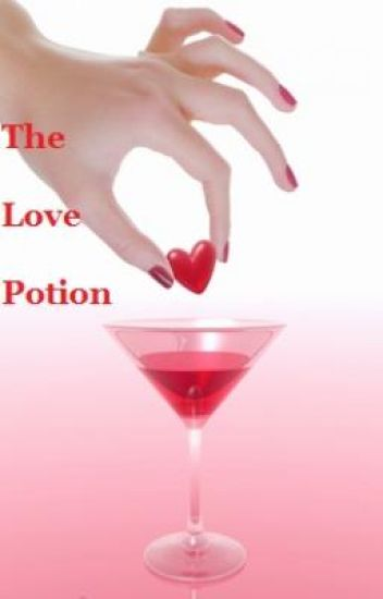 The Love Potion[Spellbound]