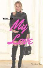 My Love  by NewStarBee