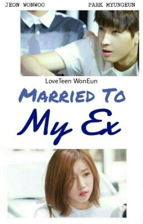 Married To My Ex [svt Wonwoo lvlz JIN] by sebonglijeu