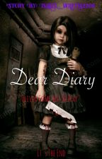 Dear Diary (HEAVILY EDITING) by Isabel_writes2208