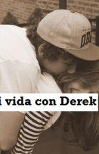 Mi vida con Derek by ValeRodette