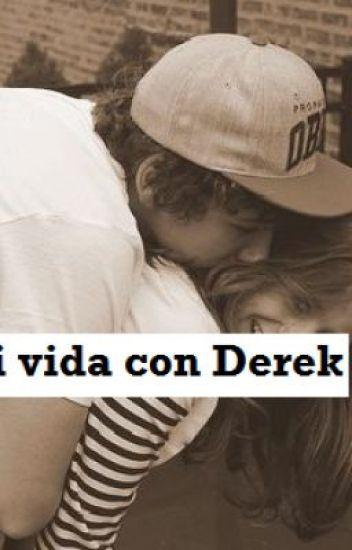 Mi vida con Derek