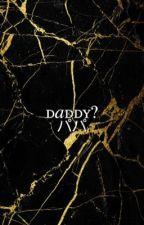 daddy? ❂ spam by twentyonepeanuts