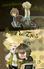 Amor de Tres [Golddy] #FNAFHS by UsagiKawaiishipper