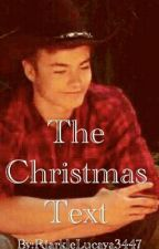 The Christmas Text by ViciousDramaAddict
