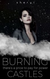 Burning Castles | coming Jan 2017 by cheryl-is-not-here