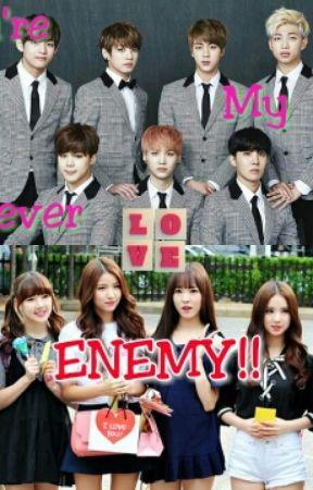You're My Forever Enemy!! by Bestfriendsssgirl
