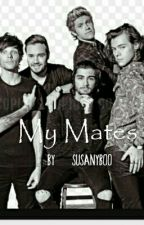 My Mates (One Direction)/Slow Updates/ by Susanyboo