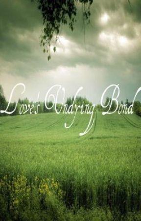 Love's Undying Bond by JeNnY014