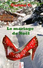 Le mariage de Noël  by carinecauteure