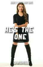 He's the One by CamsDreezy