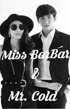 Ms. Bar Bar & Mr. Cold by OdeliaRoev
